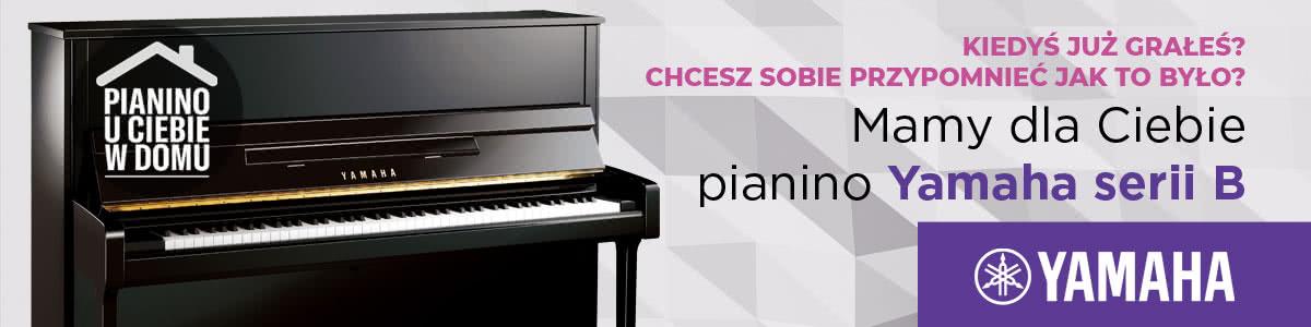 Pianino Yamaha seria B