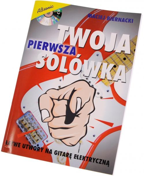 """AN Biernacki Maciej """"Twoja Pierwsza Solówka"""" książka + CD"""