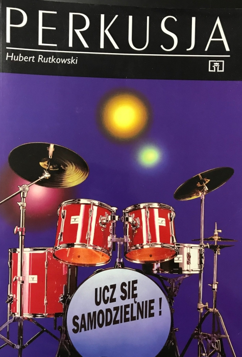 "AN H. Rutkowski ""Perkusja, ucz się sam"", szkoła na perkusję"