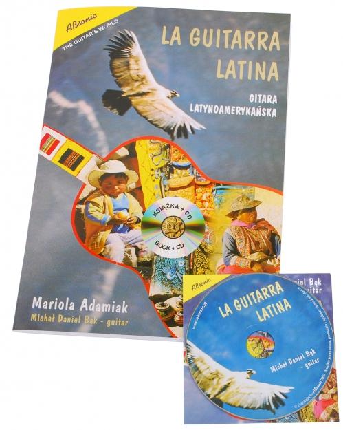 "AN Adamiak Mariola ""La Guitarra Latina""  Gitara Latynoamerykańska książka + CD"