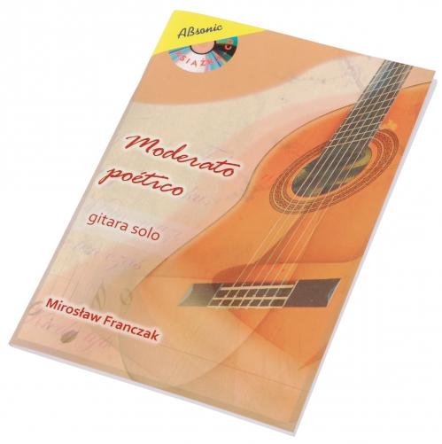 """AN Franczak Mirosław """"Moderato poetico - gitara solowa"""" książka + CD"""
