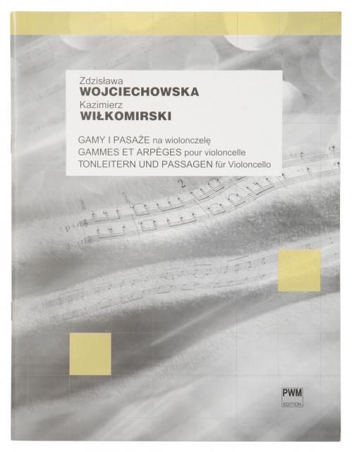 PWM Wojciechowska Zdzisawa, Wikomirski Kazimierz - Gamy i pasae na wiolonczel