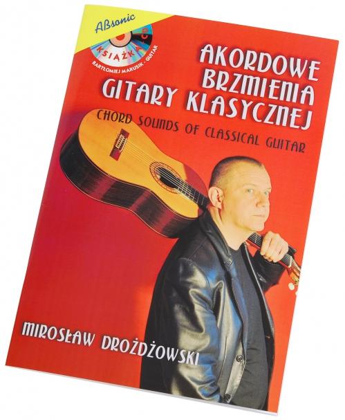 """AN Drożdżowski Mirosław """"Akordowe brzmienia gitary klasycznej"""" książka + CD"""