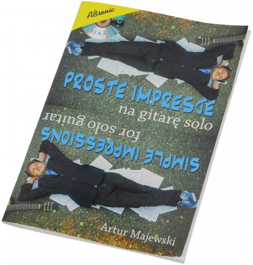 """AN Majewski Artur """"Proste impresje na gitarę solo"""" książka + CD"""