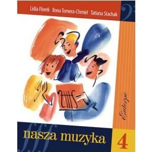PWM Stachak T., Tomera-Chmiel I., Florek L. - Nasza muzyka  (...)