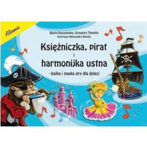 AN Kossowska Beata, Templin Grzegorz Księżniczka, pirat i harmonijka ustna książka