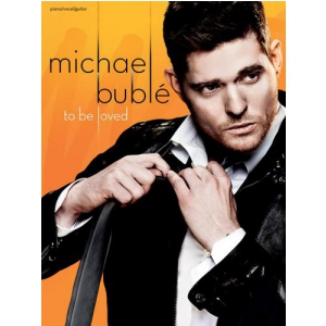 PWM Buble Michael - To Be Loved (utwory na fortepian,  (...)