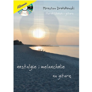 AN Drożdżowski Mirosław Nostalgie i Melancholie + CD