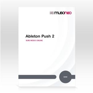 Musoneo Ableton Push 2 - kurs video PL, wersja elektroniczna