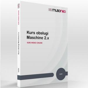 Musoneo Kurs obsługi Maschine 2.X - kurs video PL, wersja elektroniczna