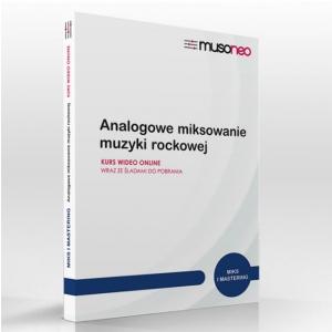 Musoneo Analogowe miksowania muzyki rockowej - kurs video PL, wersja elektroniczna