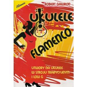 AN Gawron Robert Ukulele Flamenco książka