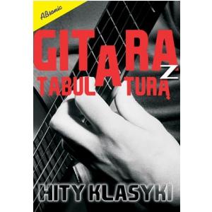 AN Drożdżowski Mirosław Gitara z tabulaturą Hity klasyki książka