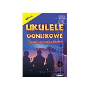 AN Gawron Robert Ukulele ogniskowe książka
