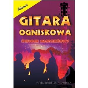 AN Gawron Robert Gitara Ogniskowa śpiewnik młodziewżowy