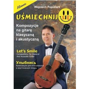 AN Popielarz Wojciech Uśmiechnij się kompozycje na gitarę klasyczną i akustyczną książka