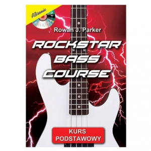 AN Rowan J. Parker Rockstar bass course kurs podstawiowy książka + CD