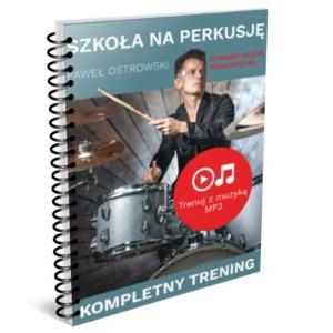 AN Paweł Ostrowski, Szkoła na Perkusję ″Kompletny Trening″  (...)