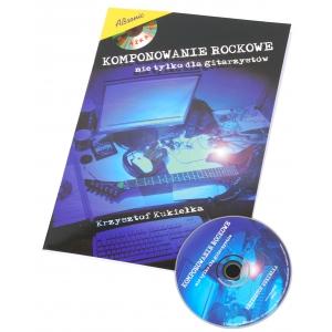 AN Kukiełka Krzysztof ″Komponowanie rockowe″ + CD