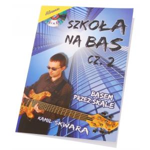 AN Skwara Kamil ″Szkoła na bas cz.2″ + CD