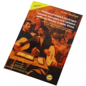 AN Joachimiak Grzegorz Problemy gitarowych transkrypcji tabulatur lutniowych na przykładzie twórczości Sylviusa Leopolda Weissa, książka - WYPRZEDAŻ