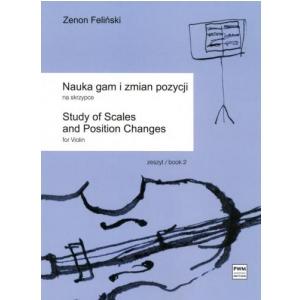 PWM Feliński Zenon - Nauka gam i zmian pozycji na skrzypce  (...)