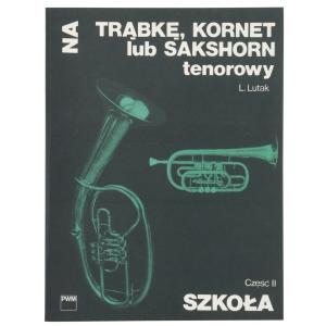 PWM Lutak Ludwik - Szkoła na trąbkę, kornet lub sakshorn  (...)