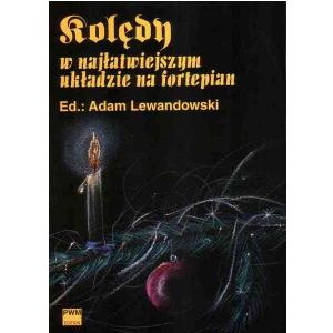 PWM Lewandowski Adam - Kolędy w najłatwiejszym układzie na fortepian