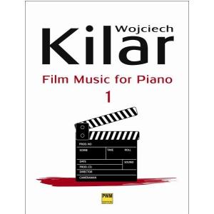 PWM Kilar Wojciech - Muzyka filmowa na fortepian, z.1