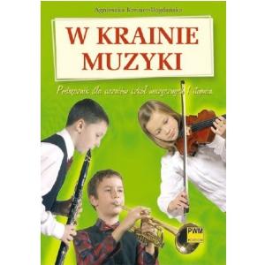 PWM Kreiner-Bogdańska Agnieszka - W krainie muzyki.  (...)