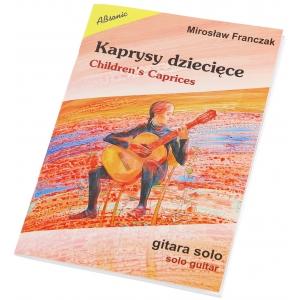 AN Franczak Mirosław Kaprysy dziecięce - gitara solowa książka