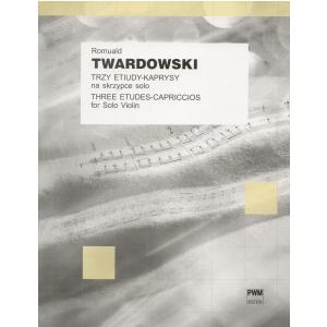 PWM Twardowski Romuald - Trzy etiudy-kaprysy na skrzypce solo