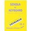 AN Wiśniewski M.,Wiśniewski S. - Szkoła na keyboard - elektroniczne instrumenty klawiszowe cz. III