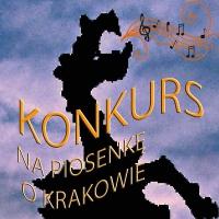 Konkurs na piosenkę o Krakowie