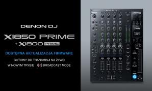 Nowa aktualizacja do mikserów Denon Prime DJ X1850 i X1850